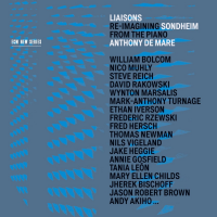 Anthony de Mare Liaisons: Re-Imagining Sondheim from the Piano CD